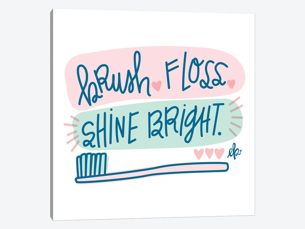Brush, Floss, Shine Bright   by Fearfully Made Creations 1-piece Canvas Print