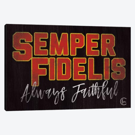 Semper Fidelis Canvas Print #FMC60} by Fearfully Made Creations Canvas Print