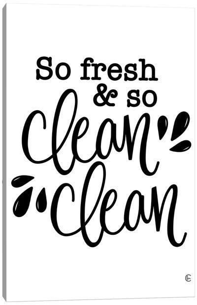 So Clean Clean Canvas Art Print