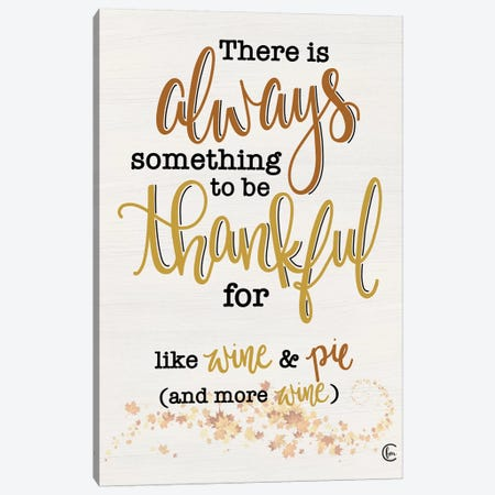 Thankful For Wine And Pie Canvas Print #FMC78} by Fearfully Made Creations Canvas Art