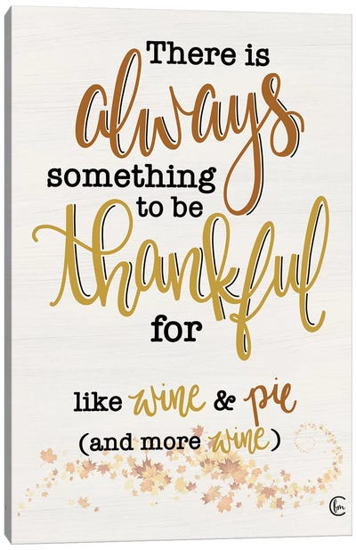Thankful For Wine And Pie Canvas Art Print