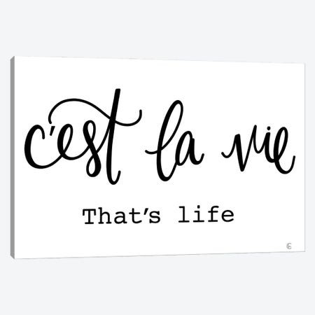 French That's Life Canvas Print #FMC80} by Fearfully Made Creations Canvas Print