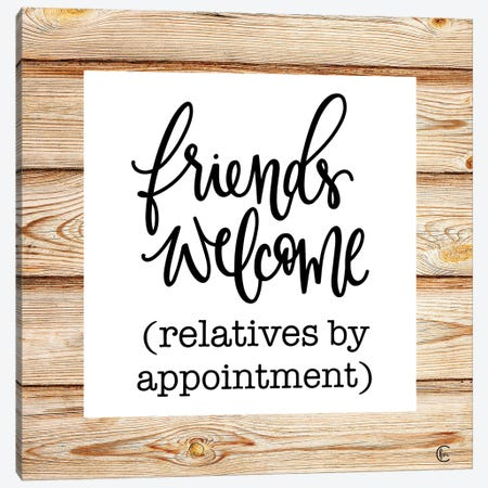 Friends Welcome Canvas Print #FMC81} by Fearfully Made Creations Canvas Print