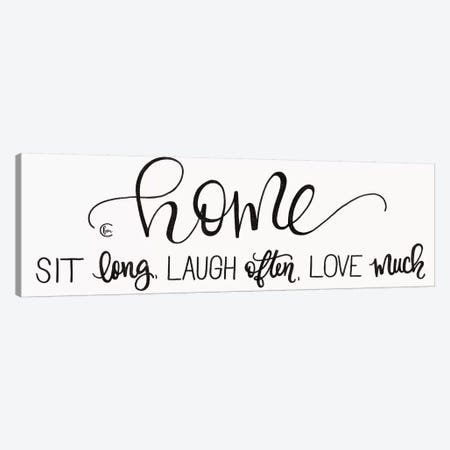 Sit Long Love Much Laugh Often Canvas Print #FMC8} by Fearfully Made Creations Canvas Print