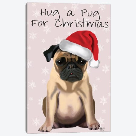 Hug A Pug For Christmas Canvas Print #FNK331} by Fab Funky Canvas Artwork