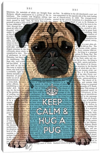 Hug A Pug Canvas Art Print