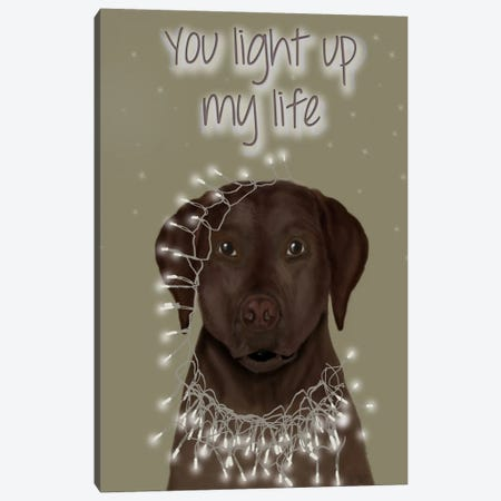 Chocolate Labrador, You Light Up Canvas Print #FNK569} by Fab Funky Canvas Print