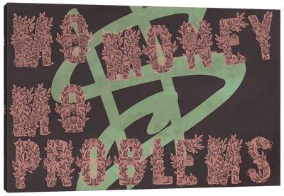 Mo Flowers, Mo Problems Canvas Art Print