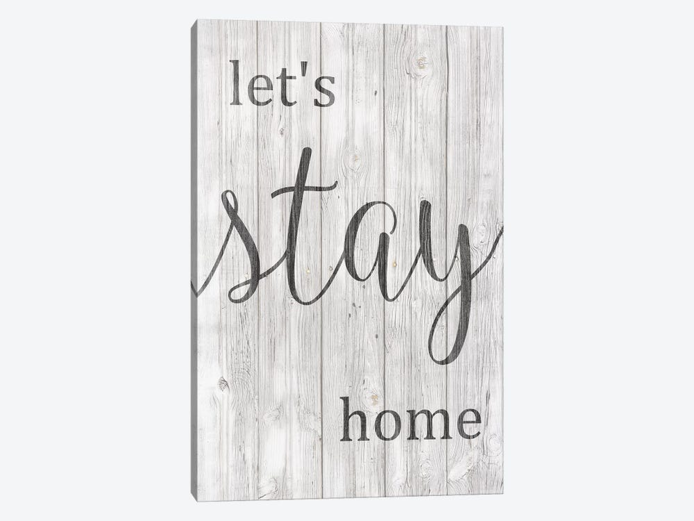 Let's Stay Home by Front Porch Pickins 1-piece Canvas Art