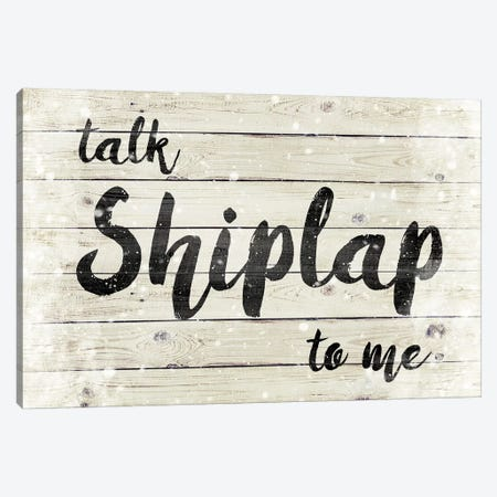 Talk Shiplap To Me Canvas Print #FPP154} by Front Porch Pickins Canvas Artwork