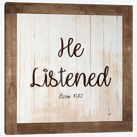 He Listened Canvas Print #FPP16} by Front Porch Pickins Canvas Wall Art