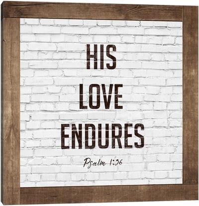 Love Endures Canvas Art Print
