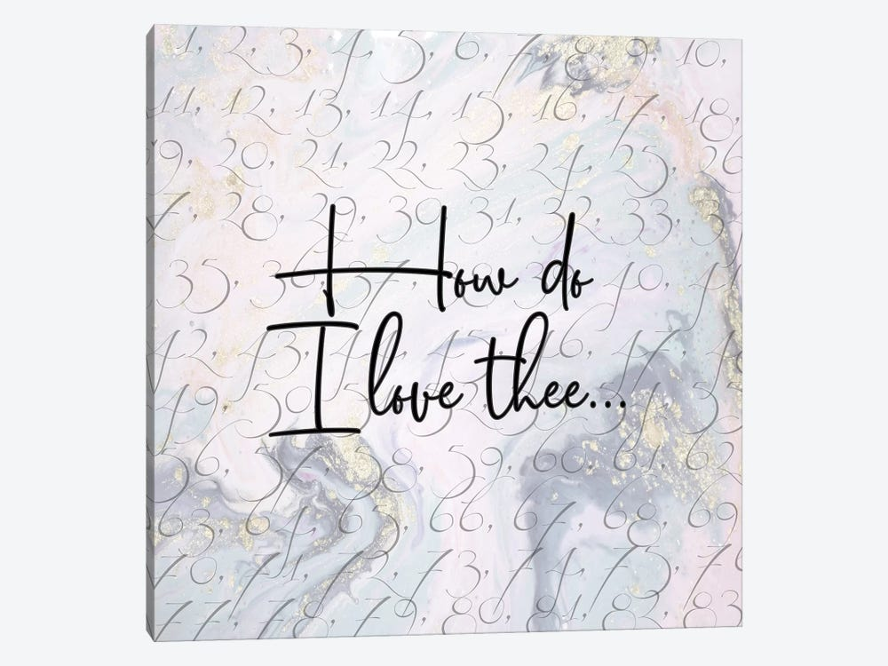 How Do I Love Thee 1-piece Canvas Wall Art