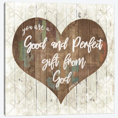 Good And Perfect Gift Canvas Print #FPP240} by Front Porch Pickins Canvas Print