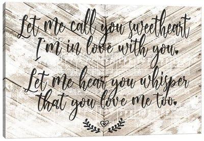 Let Me Call You Sweetheart Canvas Art Print