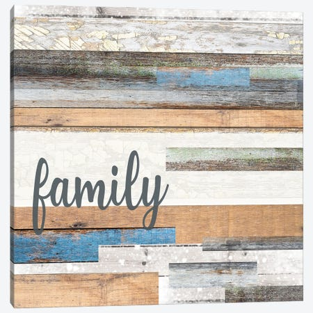 The Best Things In Life Are Family Canvas Print #FPP318} by Front Porch Pickins Art Print
