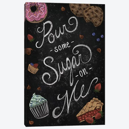 Pour Some Sugar On Me Canvas Print #FPP37} by Front Porch Pickins Canvas Wall Art
