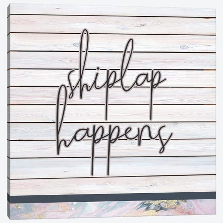 Shiplap Happens Canvas Print #FPP49} by Front Porch Pickins Canvas Art