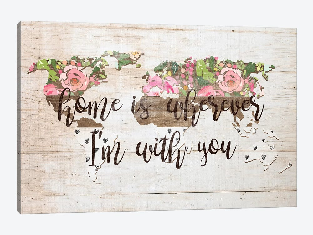 Home Is Wherever I'm With You by Front Porch Pickins 1-piece Canvas Art Print
