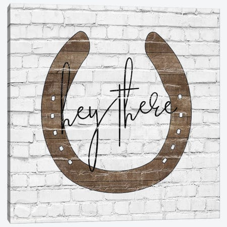 Hey There Canvas Print #FPP77} by Front Porch Pickins Canvas Art