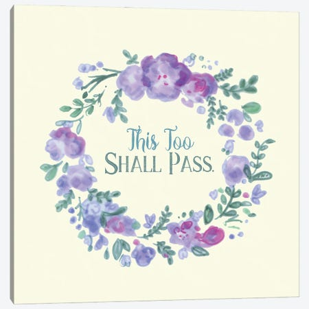 This Too Shall Pass Canvas Print #FPT185} by Fanitsa Petrou Canvas Wall Art