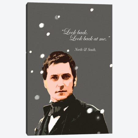 Look Back At Me - Mr Thornton - North And South Quote - III Canvas Print #FPT322} by Fanitsa Petrou Canvas Art Print