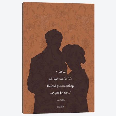 Jane Austen Quote - Persuasion Canvas Print #FPT38} by Fanitsa Petrou Canvas Art Print