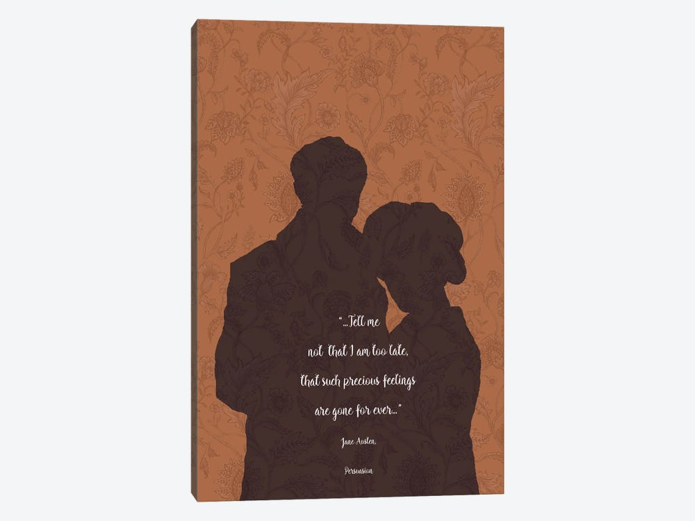 Jane Austen Quote - Persuasion by Fanitsa Petrou 1-piece Canvas Art Print