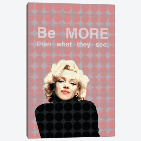 Marilyn Monroe - Be More Than What They See Canvas Print #FPT46} by Fanitsa Petrou Canvas Art Print