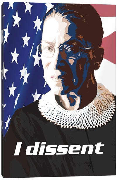 Ruth Bader Ginsberg Quote - I Dissent Canvas Art Print