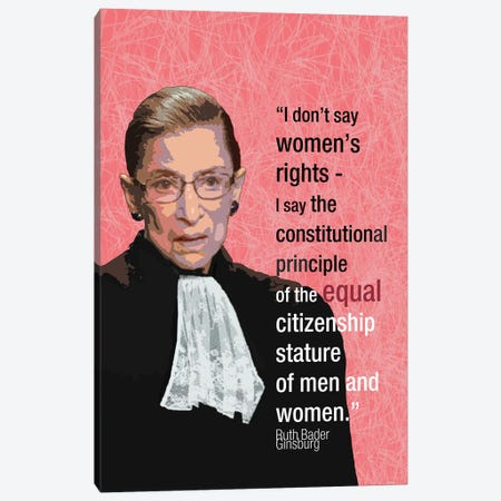 Ruth Bader Ginsberg - Feminist Quote Canvas Print #FPT89} by Fanitsa Petrou Canvas Art