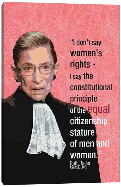 Ruth Bader Ginsberg - Feminist Quote Canvas Art Print