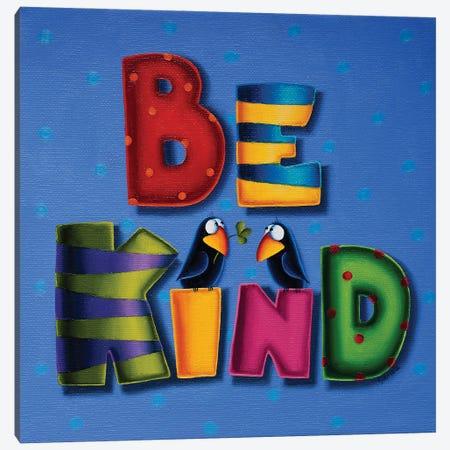 Be Kind Canvas Print #GBE2} by Gabriela Elgaafary Canvas Print