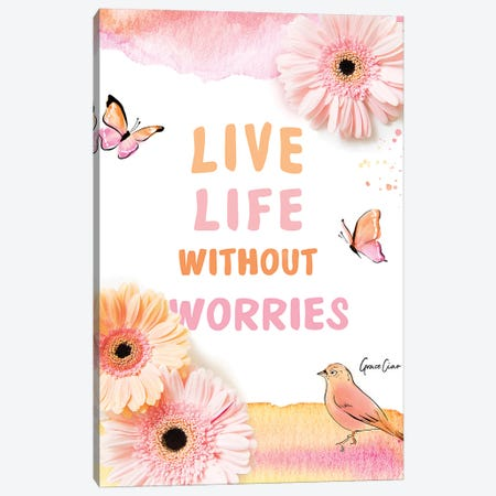 Live Life Without Worries Canvas Print #GCC35} by Grace Ciao Canvas Wall Art