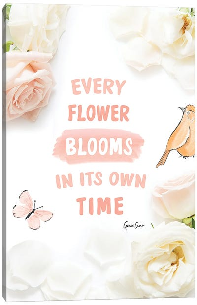 Every Flower Blooms In Its Own Time Canvas Art Print