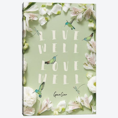 Live Well, Love Well Canvas Print #GCC56} by Grace Ciao Canvas Wall Art