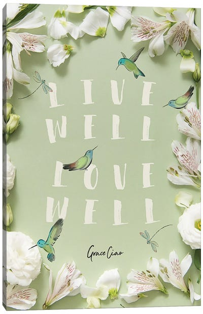 Live Well, Love Well Canvas Art Print