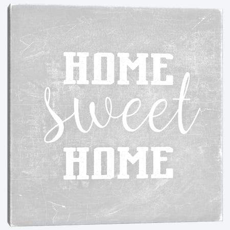 Home Sweet Home Light Grey Square Canvas Print #GEL184} by Monika Strigel Canvas Art Print