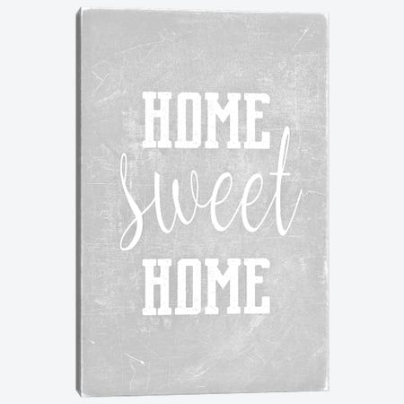 Home Sweet Home Light Grey Canvas Print #GEL185} by Monika Strigel Canvas Print