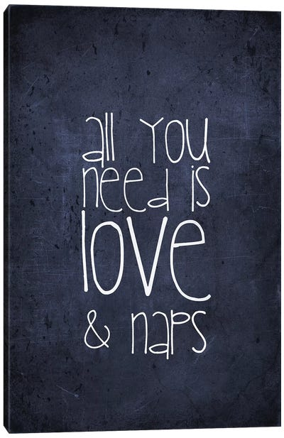 All You Need Is Love And Naps Canvas Art Print