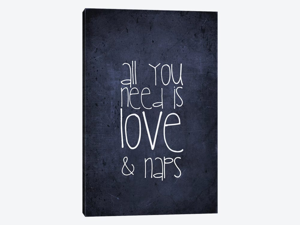 All You Need Is Love And Naps by Monika Strigel 1-piece Canvas Wall Art