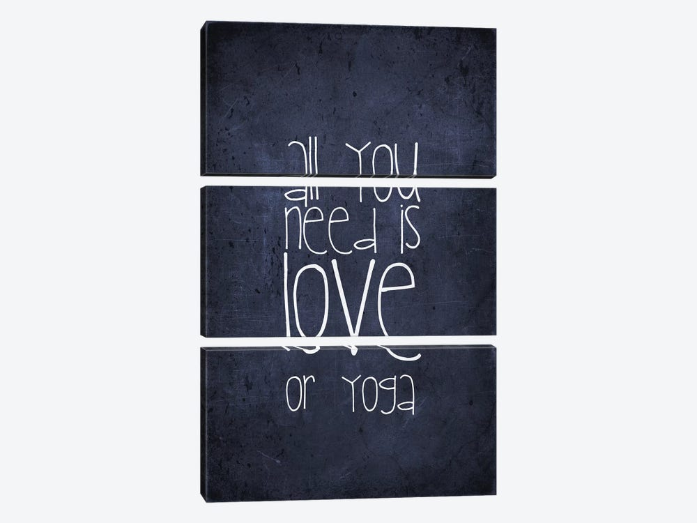 All You Need Is Love Or Yoga by Monika Strigel 3-piece Canvas Print
