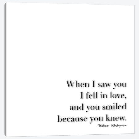 When I Saw You - Shakespeare Canvas Print #GEL73} by Monika Strigel Canvas Artwork