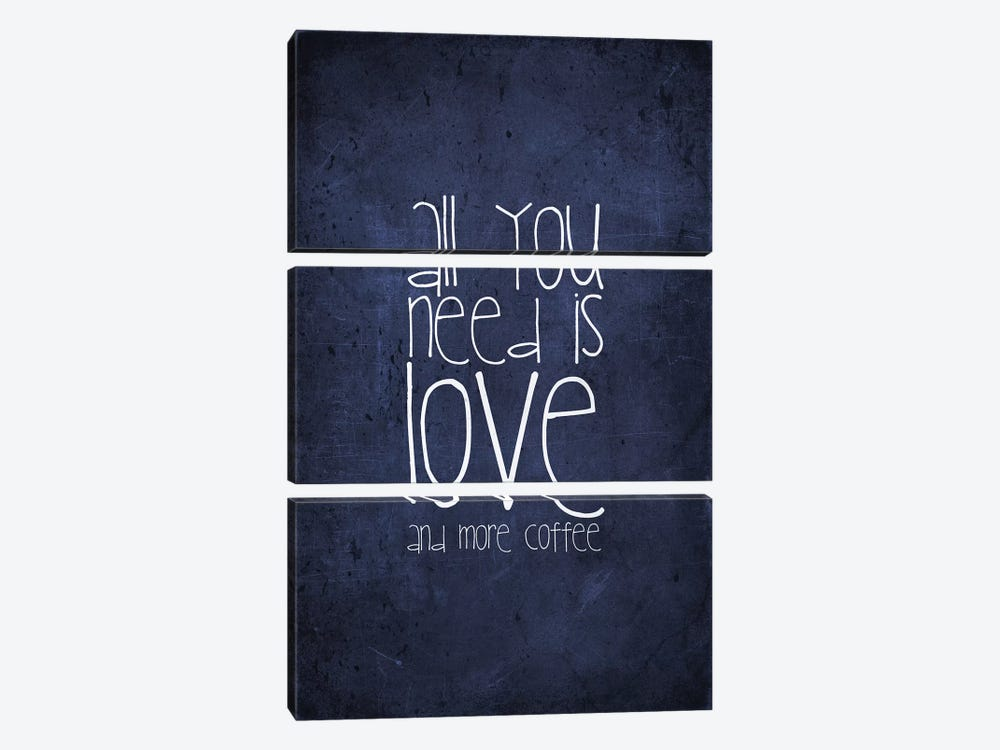 All You Need Is Love And More Coffee by Monika Strigel 3-piece Canvas Print