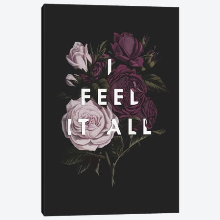 I Feel It All Canvas Print #GES105} by Galaxy Eyes Canvas Artwork