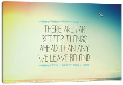 Better Things Canvas Print #GES51