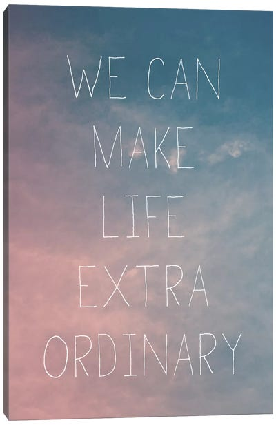 Extraordinary Canvas Art Print