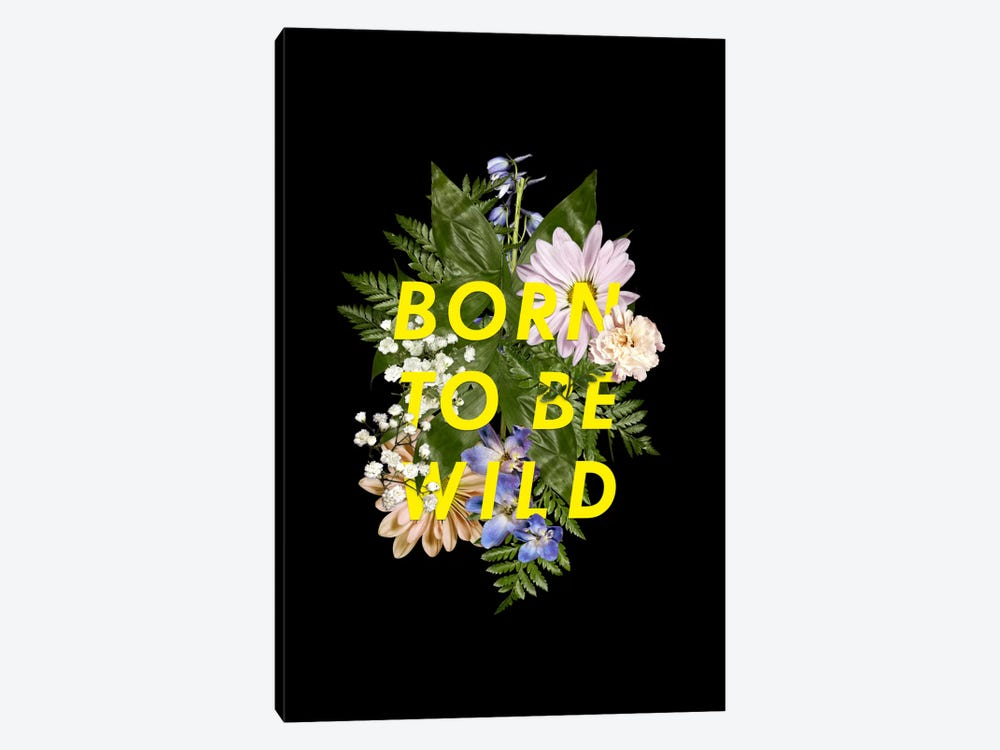 Born Wild by Galaxy Eyes 1-piece Canvas Wall Art