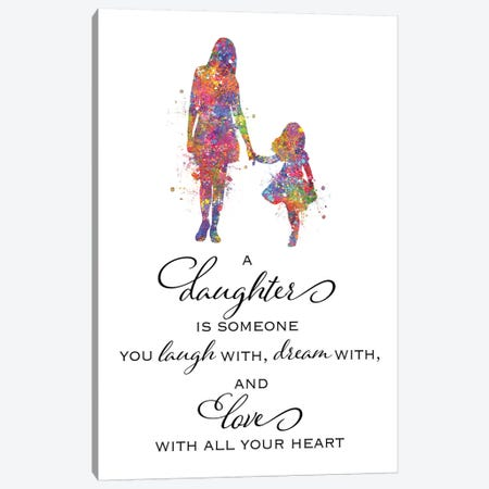 Mother Daughter Quote Canvas Print #GFA87} by Genefy Art Canvas Print
