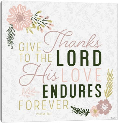 Thanks Lord Canvas Art Print